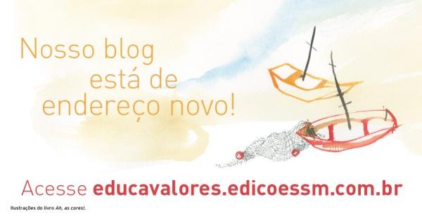 01A_NovoBlog_EducaçãoEmValores_BlogAntigo